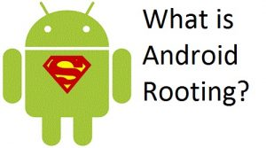 Android Rooting For Beginners?