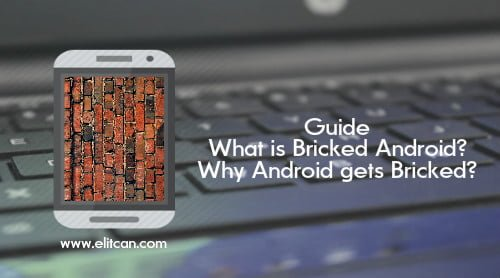 meaning of bricked android device