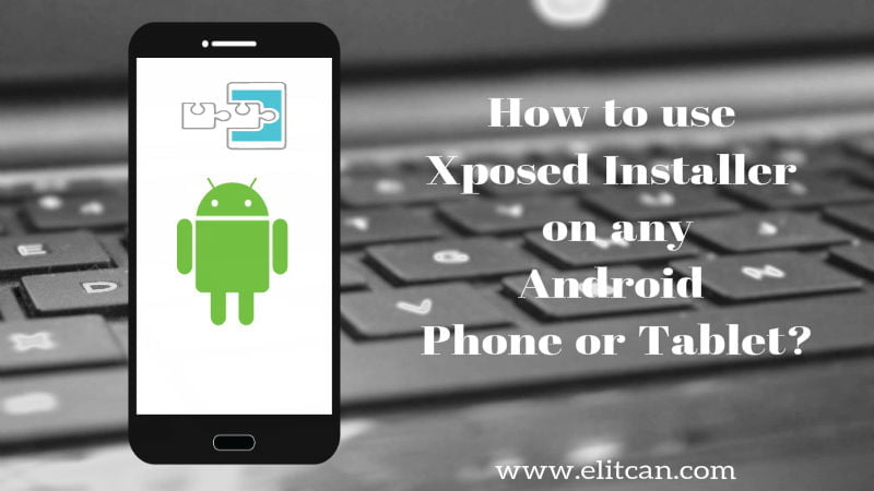 use Xposed Installer on android