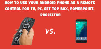 How To Use Your Android Phone As A Remote Control For TV, PC, Set Top Box, PowerPoint, Projector